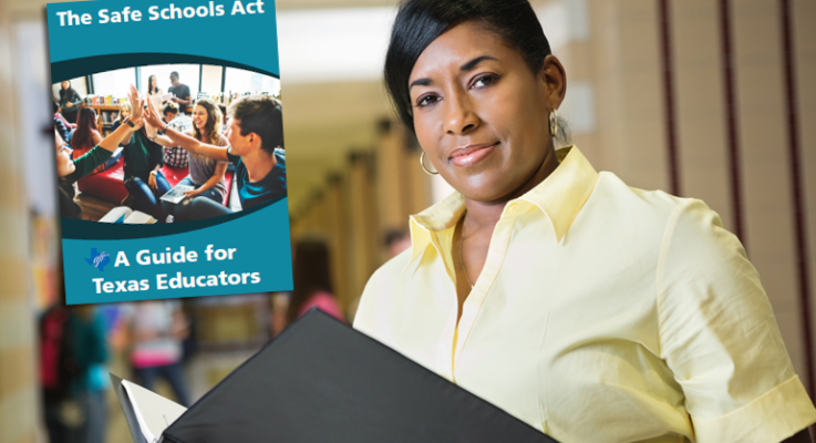 The Safe Schools Act: A Guide for Texas Educators