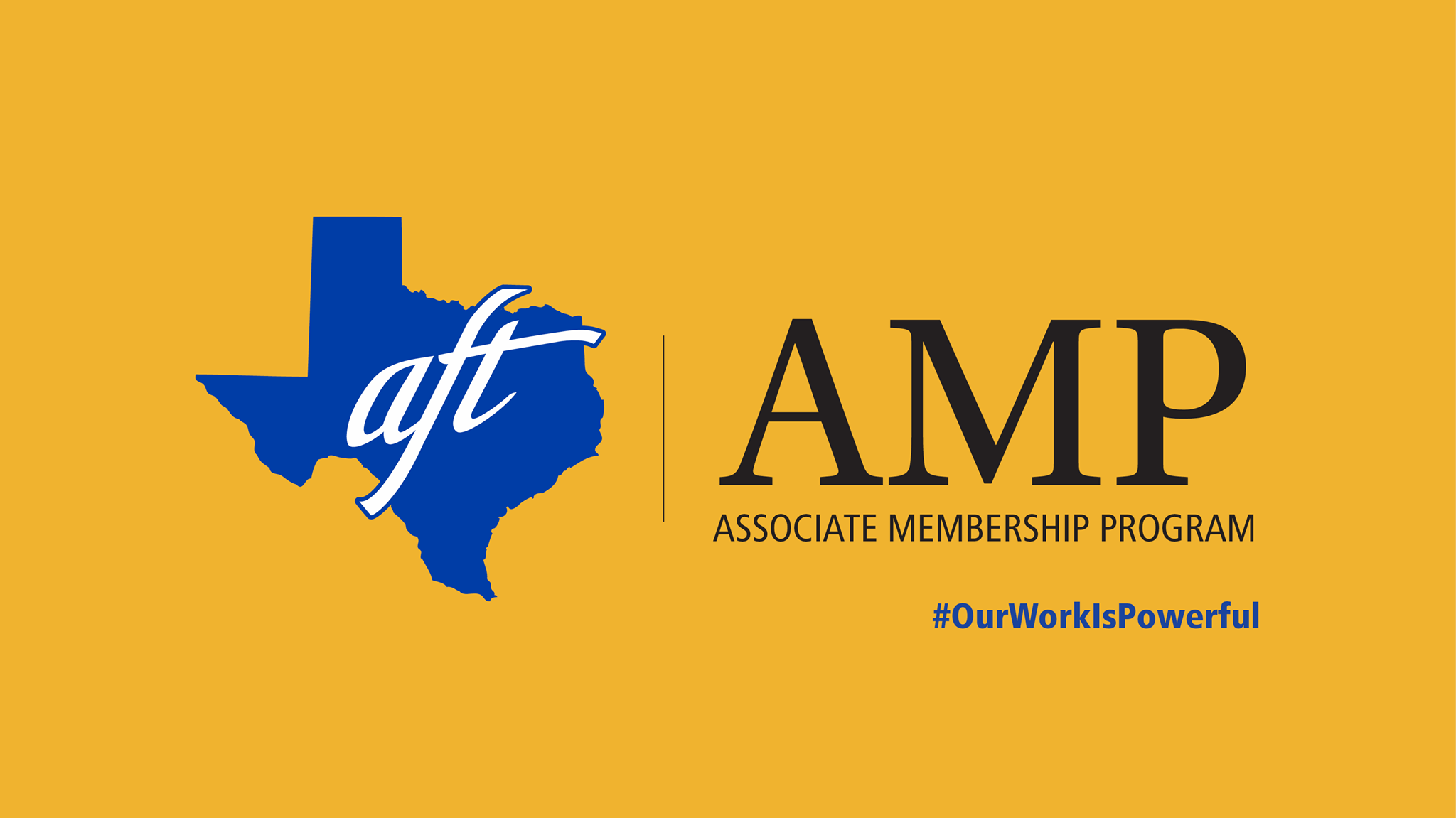 "Text says ""AMP, Associate Membership Program. Hashtag Our Work Is Powerful."""