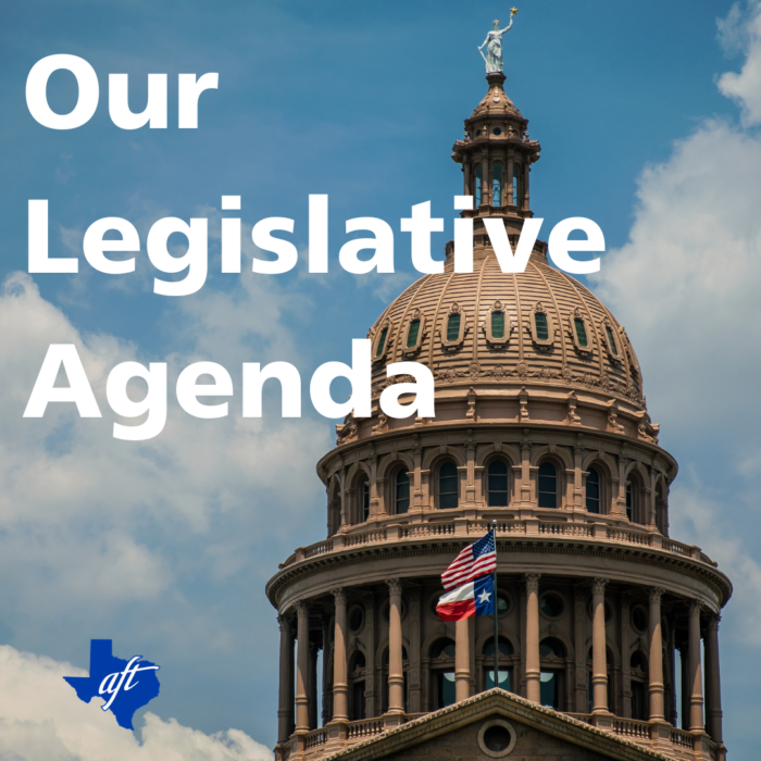 "Photo is of the Texas state Capitol. Text says, ""Our Legislative Agenda."""